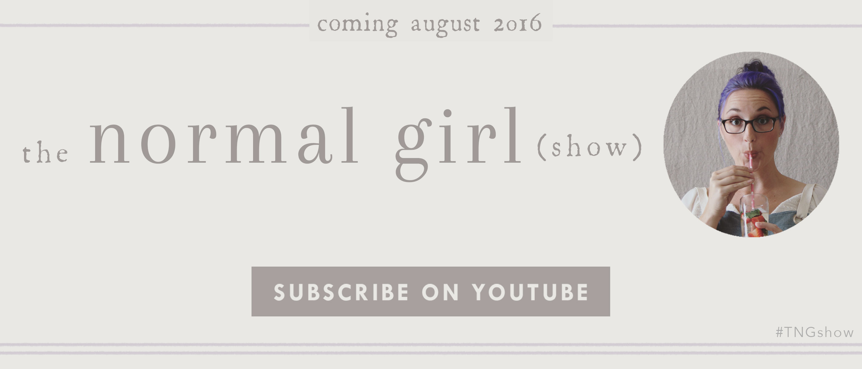 The-Normal-Girl-Show--Coming-August-2016